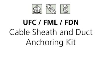 Cable Sheath Duct Anchor Auxiliary Kit
