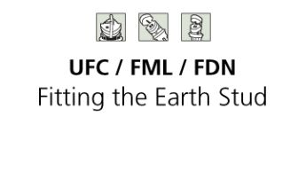 FDN FML UFC Fitting the earth stud