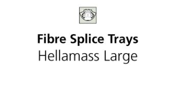 Fibre Splice Trays Hellamass Large