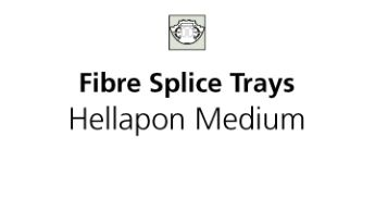 Fibre Splice Trays Hellapon Medium